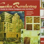 Color Rendering: A Guide for Interior Designers and Architects